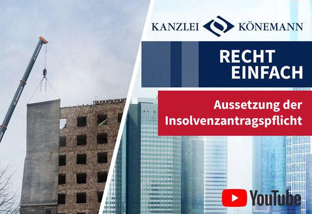 Bild zum Video Aussetzung der Insolvenzantragspflicht