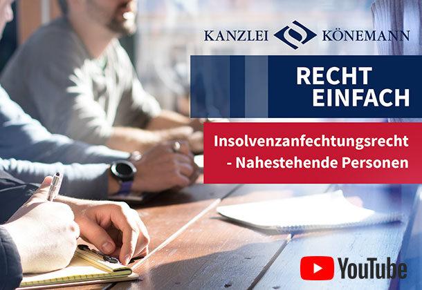 Bild zum Video Inolvenzanfechtungsrecht - Nahestehende Personen
